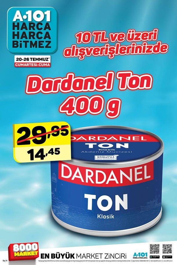 A101 20 - 26 Temmuz 2019 İndirim Fırsatı - Dardanel Ton
